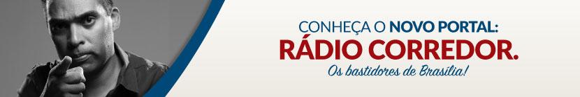Banner radio corredor - Rádio Corredor - os bastidores de Brasília