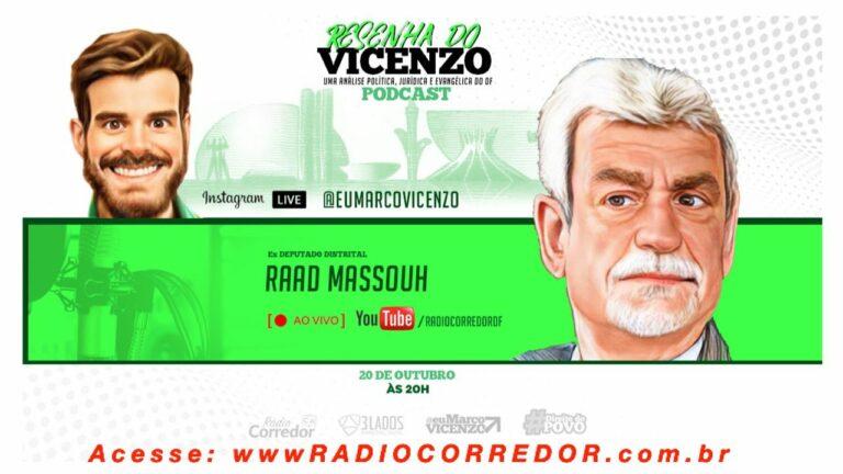 Raad Massouh na Resenha do Vicenzo em 20/10/21